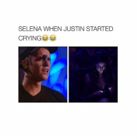SELENA WHEN JUSTIN STARTED  CRYING Justin Bieber is AAFLJKIDELH AHAHHA