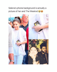 they're so cute together follow @hotpeoplefeed (me) for more posts like this!! ❤️👌🏻: Selena's phone background is actually a  picture of her and The Weeknd  ed they're so cute together follow @hotpeoplefeed (me) for more posts like this!! ❤️👌🏻