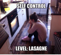 Love, Control, and Strong: SELF CONTROL  LEVEL: LASAGNE <p>When Your Love For Pasta Is Too Strong.</p>