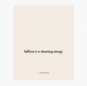 Energy, Cleansing, and Delia: Selflove is a cleansing energy.  Lalah Delia