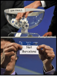 UCL DRAW: SEMI-FINALS  Road to  Milan  Not  Barcelona  Funny Football UCL DRAW