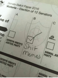 Animals, Anime, and Head: Senate  ictoria Ballot  Election of 12 Senators  ne of  ne  of JUSTICE PARTY  memes PARTY  JUS  USTICE PARTY  ANIMAL Jack Edwards obviously got his head screwed on straight when it comes Election Day today.   Be the change you wish to see in the world.