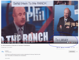 """We did it boys: SeNd tHem To tHe RANCH  A smoothie  PHI  TO  Sends you to  THE RANCH  To LWIAY  com  1:07/ 1:37  cc  Dr. Phil Comments On 'Send Her To The Ranch' Viral Memes  314,082 views · Oct 14, 2019  It 16K  + SAVE  135  A SHARE  Dr.  Phil  Dr. Phil O  5.12M subscribers  SUBSCRIBED  Dr. Phil says his staff recently showed him memes created about him that say, """"Send her to the  ranch."""" He chuckles as he addresses the viral sensations.  SHOW MORE We did it boys"""