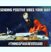 : SENDING POSITIVE VIBES YOUR WAY