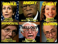 Logic, Memes, and Senile: SENILE: ANGRY  HATES,  HATES  ES  WHITE OP  NT  GRITY  REALITY  HYPOCRITE  CLOWN  XSELLOU  HATES  HATES  LOGIC  EVERYTHING #truthbomb
