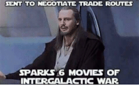 😂😂😂😂: SENT TO NEGOTIATE TRADE ROUTES  SP  16 MOVIES OF  INTERGALACTIC WAR 😂😂😂😂