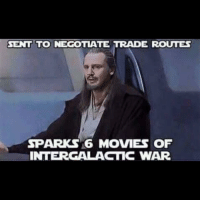rout: SENT TO NEGOTIATE TRADE ROUTES  SPARK 16 MOVIES OF  INTERGALACTIC WAR