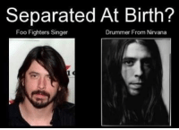 Foo Fighters, Nirvana, and Omg: Separated At Birth?  Foo Fighters Singer  Drummer From Nirvana Omg!!