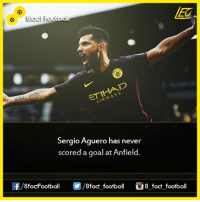 Memes, 🤖, and Score: Sergio Aguero has never  scored a goal at Anfield.  OO  8fact football 8 fact football Did you know that...  Join our back up page 8Football