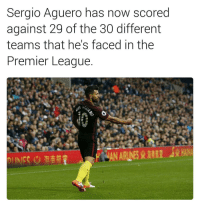 Memes, Premier League, and 🤖: Sergio Aguero has now scored  against 29 of the 30 different  teams that he's faced in the  Premier League  UN ACui Goal machine.