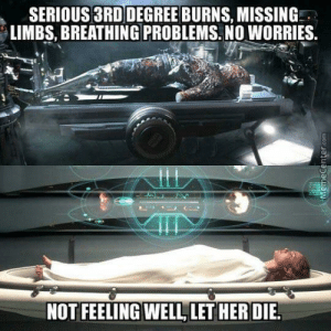 Alright, Com, and Degree: SERIOUS 3RD DEGREE BURNS, MISSING  LIMBS, BREATHING PROBLEMS. NO WORRIES.  NOT FEELING WELL LET HERDIE  Memecenter.com Where is Padme? Is she alright?