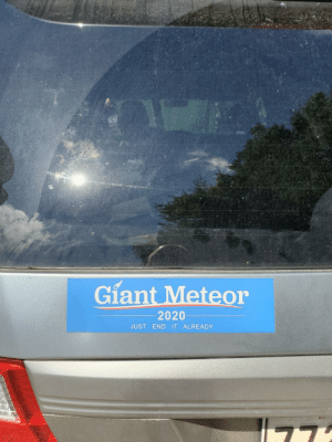 Serious question: I've had this sticker on my car for 6 or 7 months. Is this on poor taste these days or is it funnier than ever? Should I remove it?: Serious question: I've had this sticker on my car for 6 or 7 months. Is this on poor taste these days or is it funnier than ever? Should I remove it?
