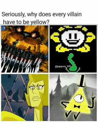 Source: instagram.com/papyrus_999  =Toy Freddy=: Seriously, why does every villain  have to be yellow?  @papyrus 999 Source: instagram.com/papyrus_999  =Toy Freddy=
