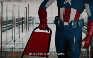 Endgame, You, and Spoil: SERUMSTEVE ITUMBLR  So, you want to spoil Endgame