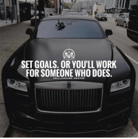 Memes, Maine, and 🤖: SET GOALS. MILLIONAIREMENTOR  WORK  YOULL FOR SOMEONE WHO DOES  @MILLIONAIRE MENTOR Top-level athletes, successful business people and achievers in all fields all set goals. Setting goals gives you long-term vision and short-term motivation . It focuses your acquisition of knowledge, and helps you to organize your time and your resources so that you can make the very most of your life. Comment below one main goal 👇 fast5giveaway millionairementor