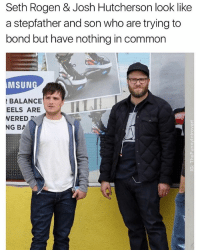 @boywithnojob has the funniest memes on the planet: Seth Rogen & Josh Hutcherson look like  a stepfather and son who are trying to  bond but have nothing in common  MSUN  BALANCE  WERED  EELS ARELL  NG BA @boywithnojob has the funniest memes on the planet