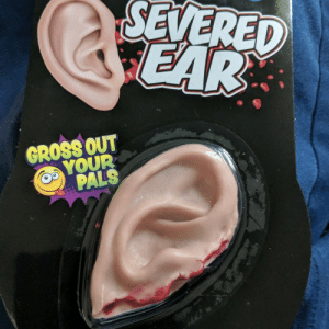 I was born with out an ear. So for Christmas my roommates got me this: SEVERED  CEAR  GROSS OUT  YOUR  PALS I was born with out an ear. So for Christmas my roommates got me this