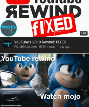 MAKE WAY FOR THE KING (OF THE COUNTDOWN )!!!: SEWIND  FIXED  mojo  3:01  YouTube's 2019 Rewind: FIXED  mojo  WatchMojo.com · 535K views · 1 day ago  YouTube rewind  Watch mojo  made with mematic MAKE WAY FOR THE KING (OF THE COUNTDOWN )!!!