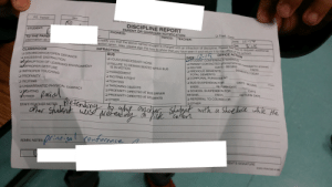 """yall, my friend's disipline form is a fucking bruh moment. """"Pretending to whip another student with a shoelace while the other student was pretending to pick cotton"""": Sex  cco  PE. Period  DISCIPLINE REPORT  PARENT OR GUARDIAN NOTIFICATION  O Filed Date:  STUDENT:  PHONE(S):  PERIOD:  TEACHER:  DATE:  TO THE PAREN  information as t  3:00  o notify you that the above named student is charged with an infraction of discipline, Please feel free to request additional  action taken. Also, please sign the note to show that you have seen it and return it to the office of the school.  TIME  DATE/2-19 OFFICE ACTION  DSTUDENT CONFERENCE/WARNING  O PARENT CONTACTED (phone/note/left message/no answer)  INFRACTION  CLASSROOM  a DISOBEDIENCE/OPEN DEFIANCE  O EXCESSIVE DISTRACTION  bSRUPTION OF LEARNING ENVIRONMENT  aMPROPER GESTURE  O IMPROPER TOUCHING  O PROFANITY  O INCITING  O UNWARRANTED PHYSICAL  BUS  O LOUD/UNNECESSARY NOISE  OFAILURE TO REMAIN SEATED WHILE BUS  IS IN MOTION  O HARASSMENT  O INCITING A FIGHT  DAYS - BEGINS  O ISS FOR  O PREVIOUS DEMERITS  ENDS  DEMERITS TODAY  TOTAL DEMERITS  a CORPORAL PUNISHMENT  O BUS SUSPENSION FOR  DAYS-BEGINS  WITNERS  O FIGHTING  O THROWING OBJECTS  O PROFANITY DIRECTED AT BUS DRIVER  O PROFANITY DIRECTED AT STUDENTS  RETURN DATE  ENDS  O SCHOOL SUSPENSION FOR  ENDS  DAYS  CONTACT  RETURN DATE  LOTHER Locial  cher Sudent wliso  BEGINS  O REFERRAL TO COUNSELOR  O OTHER  O OTHER  andher Studget aith a Shorekece while he  o pik Cathton.  Vetending to whip anaher Sthadyet with a Shorekule whle the  Aretening  STAFF/TEACHER NOTĘS:  prineigal canference  ADMIN. NOTES:  RENT'S SIGNATURE  SORG PRINTING yall, my friend's disipline form is a fucking bruh moment. """"Pretending to whip another student with a shoelace while the other student was pretending to pick cotton"""""""