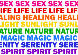 Life, Sex, and Target: SEX  SEX SEX SEX SEX  IFE LIFELIFE LIFE LIF  HEALING HEAL  IGHT SUNLIGHT SUNL  NATURE NATUR  MAGIC MAGIC MAGIC  NITY SERENITY SERE  SPIRIT SPIRIT SPIRIT  ALING  ATURE tigerrknight:  The meanings behind the colors. Gay pride flag - Gilbert Baker (1978)
