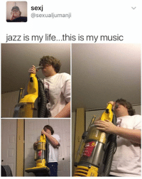Dank Memes, Jazz, and Musical: SexU  asexualjumanji  jazz is my life...this is my music