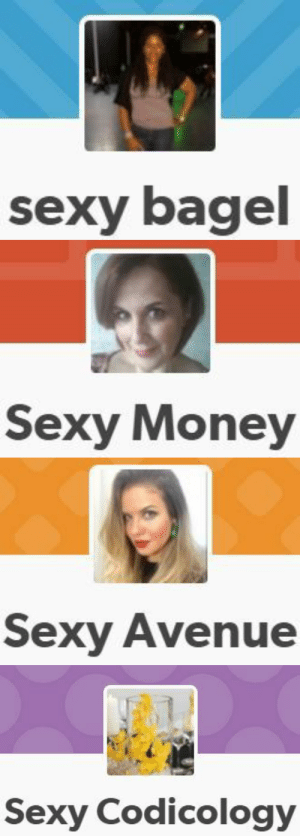 Love, Money, and Sexy: sexy bagel   Sexy Money   era  Sexy Avenue   Sexy Codicology toast-potent:  spamblogappreciationblog:  flowerwithsunglasses:  i love spam blogs     political compass