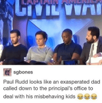 Which Marvel movie are you most excited for?😂😂 Pic via: @marvelousfacts paulrudd chrisevans sebastianstan anthonymackie antman scottlang hankpym captainamerica steverogers captainamericacivilwar wintersoldier buckybarnes captainamericathewintersoldier falcon samwilson avengers ageofultron agentsofshield: sg bones  Paul Rudd looks like an exasperated dad  called down to the principal's office to  deal with his misbehaving kids Which Marvel movie are you most excited for?😂😂 Pic via: @marvelousfacts paulrudd chrisevans sebastianstan anthonymackie antman scottlang hankpym captainamerica steverogers captainamericacivilwar wintersoldier buckybarnes captainamericathewintersoldier falcon samwilson avengers ageofultron agentsofshield