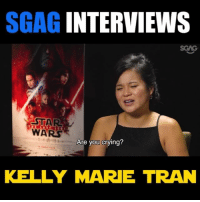 Click, Crying, and Jedi: SGAG INTERVIEWS  STAR  WARS  Are you crying?  KELLY MARE TRAN We were soooo STAR-struck when we got to meet Kelly Marie Tran of Star Wars: The Last Jedi! See what went down when we played STAR WARS or SINGAPORE trivia with her! Click on link in bio to watch the movie trailer if you haven't! sp
