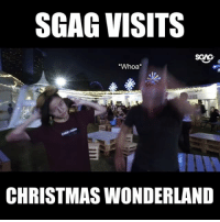 Christmas, Memes, and 🤖: SGAG VISITS  SGAG  Whoa  CHRISTMAS WONDERLAND Check out how Savour @ Christmas Wonderland patrons react to Kenny and Sue-Ann spreading Christmas joy with their 'angelic' voices! sp