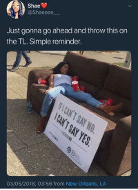 Blackpeopletwitter, New Orleans, and Do the Right Thing: Shae  @Shaeeee  Just gonna go ahead and throw this on  the TL. Simple reminder  03/05/2018, 03:56 from New Orleans, LA <p>Do the right thing (via /r/BlackPeopleTwitter)</p>