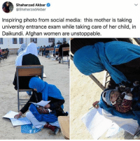 Memes, Respect, and Social Media: Shaharzad Akbar  @ShaharzadAkbar  Inspiring photo from social media: this mother is taking  university entrance exam while taking care of her child, in  Daikundi. Afghan women are unstoppable. Much RESPECT. 🙏🏾🙏🏾🙏🏾