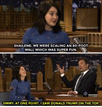 """Climbing, Donald Trump, and Saw: SHAILENE: WE WERE SCALING AN 80-FOOT  WALL WHICH WAS SUPER FUN   JIMMY: AT ONE POINT, I SAW DONALD TRUMP ON THE TOP. <p><a href=""""http://www.nbc.com/the-tonight-show/video/shailene-woodley-is-thrown-into-more-chaos-in-divergent-series-allegiant/3002327"""" target=""""_blank"""">Jimmy noticed something unexpected on the wall Shailene Woodley was climbing in her new film</a>.<br/></p>"""