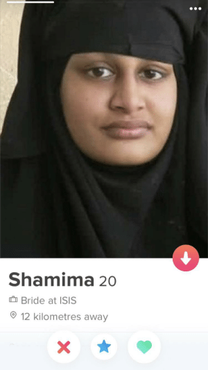 Seen this while swiping, got to hand it too her she's still trying: Shamima 20  Bride at ISIS  12 kilometres away  X Seen this while swiping, got to hand it too her she's still trying