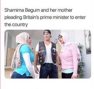 The prime minister wasnt convinced: Shamima Begum and her mother  pleading Britain's prime minister to enter  the country The prime minister wasnt convinced