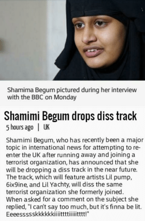 """What the fuck.: Shamima Begum pictured during her interview  with the BBC on Monday  Shamimi Begum drops diss track  5 hours ago 