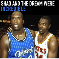 Who's the closest today to these 2?: SHAQ AND THE DREAM WERE  INCREDIBLE  ts Who's the closest today to these 2?