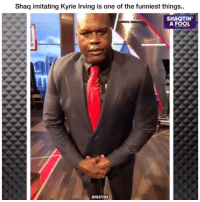 Kyrie Irving, Memes, and Shaq: Shaq imitating Kyrie Irving is one of the funniest things..  SHAQTIN'  A FOOL  ONBAPEDIA That's interesting 👀😂🔥 - Follow @_nbamemes._ - via @nbapedia