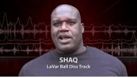 SHAQ  LaVar Ball Diss Track Dawg Shaq dropped a diss @ BBB why 😭😭😭 https://t.co/t6I6gzyduU