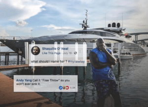 "Shaqs boat by limpbizkitdid911 FOLLOW HERE 4 MORE MEMES.: Shaquille O' Neal  Like This Page July 16.  what should i name her? #mynewtoy  Andy Yang Call it""Free Throw"" so you  won't ever sink it. Shaqs boat by limpbizkitdid911 FOLLOW HERE 4 MORE MEMES."