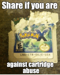Memes, 🤖, and Usa: Share if you are  CTR EKJE USA  LNA  against cartridge  abuse