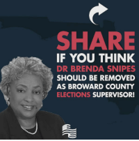 Florida, History, and Time: SHARE  IF YOU THINK  DR BRENDA SNIPES  SHOULD BE REMOVED  AS BROWARD COUNTY  ELECTIONS SUPERVISOR! Dr. Brenda Snipes in Broward County, Florida is CORRUPT!  Her history of corruption is long: -In 2016, Snipes authorized the illegal destruction of ballots. -In 2017, Snipes was sued for having MORE voters on the rolls THAN voting eligible people in Broward County. -In 2018, there was a 9,000 vote difference between voter turnout and the number of votes cast on the Broward Elections website. -In 2016, Snipes posted the early voting results 30 minutes before polls closed - now she can't post the early voting results until 2 days after the polls close???  Snipes is violating state law and refusing to disclose how many ballots remain in Broward County. She is not regularly updating the public, the press, or the state election commission.  IT'S TIME FOR HER TO GO!  Sign the petition here: https://www.secureamericanow.org/protect_our_elections