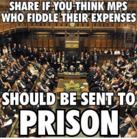 Memes, Prison, and Safari: SHARE IF YOU THINK MPS  WHO FIDDLE THEIR EXPENSES  SHOULD BE SENT TO  PRISON Instead, their names are being kept private by the so called watchdog now.  http://www.independent.co.uk/news/uk/politics/parliaments-expenses-watchdog-hiding-names-of-mps-being-investigated-for-misusing-public-money-a6764016.html%3Famp?client=safari
