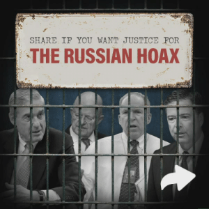 Do you think we need justice to be served for all the conspirators in the Russia Witch-Hunt Hoax?!: SHARE IF YOU WANT JUSTICE FOR  THE RUSSIAN HOAX Do you think we need justice to be served for all the conspirators in the Russia Witch-Hunt Hoax?!