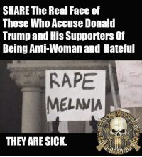 """We've seen plenty of ugly examples from those protesting Donald Trump and his supporters of irony...Of them being hateful and advocating violence and not accepting the election results.  This is one of the uglier things we've seen them.  Apparently, if they perceive someone to be """"anti-woman"""", it justifies them advocating rape.  DISGUSTING. - Metal Law: SHARE The Real Face of  Those Who Accuse Donald  Trump and His Supporters of  Being Anti-Woman and Hateful  RAPE  MELAVIA  THEY ARE SICK. We've seen plenty of ugly examples from those protesting Donald Trump and his supporters of irony...Of them being hateful and advocating violence and not accepting the election results.  This is one of the uglier things we've seen them.  Apparently, if they perceive someone to be """"anti-woman"""", it justifies them advocating rape.  DISGUSTING. - Metal Law"""