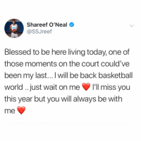Our best wishes go out to Shareef O'Neal who will have to miss his first season at UCLA to undergo heart surgery! 🙏💯 @SSJreef https://t.co/32npvS5fiB: Shareef O'Neal  @SSJreef  Blessed to be here living today, one of  those moments on the court could've  been my last...I will be back basketball  world. just wait on me 'll miss you  this year but you will always be with  me Our best wishes go out to Shareef O'Neal who will have to miss his first season at UCLA to undergo heart surgery! 🙏💯 @SSJreef https://t.co/32npvS5fiB