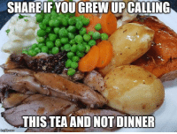 Memes, 🤖, and Tea: SHAREIF YOU  GREW UP CALLING  THISTEAAND NOT DINNER When's tea ready mum 👌👌