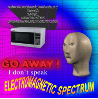 "Reddit, Com, and Sharp: SHARP  GOAWAY  I don't speak  IC SPECTRUM <p>[<a href=""https://www.reddit.com/r/surrealmemes/comments/8p9bh4/%E0%B9%93%E0%B9%80%CF%82%D0%B3%E0%B8%AC%E0%B8%84%D7%A9%D1%94/"">Src</a>]</p>"
