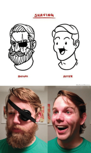 ifagrizzlycouldtalk:  blainekatzman:  im really mad at how accurate this is  A moment of silence for our fallen bearded brother who sacrificed himself for the sake of this disgustingly accurate illustration. : SHAVING  BEFORE  AFTER  WeKnowMemes ifagrizzlycouldtalk:  blainekatzman:  im really mad at how accurate this is  A moment of silence for our fallen bearded brother who sacrificed himself for the sake of this disgustingly accurate illustration.