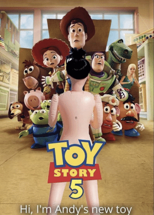 Can't wait for Toy Story 6 to see his next toy: SHCE  TOY  STORY  Hi, I'm Andy's new toy Can't wait for Toy Story 6 to see his next toy