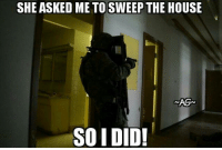 😂😂😂 Dang Good one lol CopHumor CopHumorLife Humor Funny Comedy Lol Police PoliceOfficer ThinBlueLine Cop Cops LawEnforcement LawEnforcementOfficer Sweep House Teehee: SHE ASKED ME TO SWEEP THE HOUSE  SO I DID! 😂😂😂 Dang Good one lol CopHumor CopHumorLife Humor Funny Comedy Lol Police PoliceOfficer ThinBlueLine Cop Cops LawEnforcement LawEnforcementOfficer Sweep House Teehee